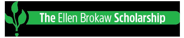 The Ellen Brokaw Scholarship